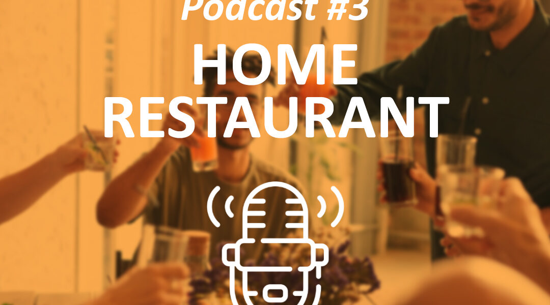 PODCAST | Home Restaurant